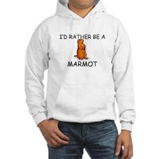 I'd Rather Be A Marmot Hoodie