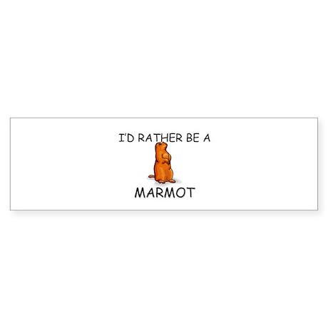 I'd Rather Be A Marmot Bumper Sticker