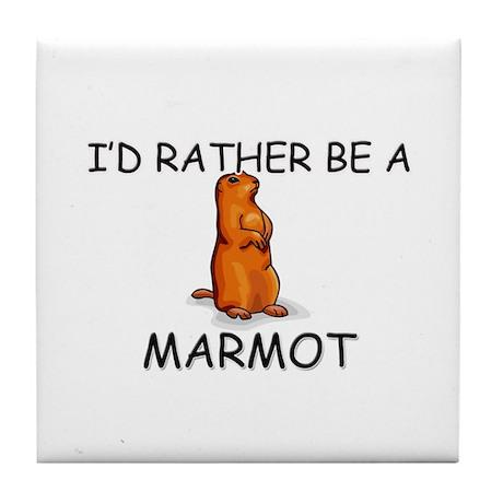 I'd Rather Be A Marmot Tile Coaster