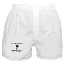 I'd Rather Be A Marmoset Boxer Shorts