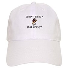 I'd Rather Be A Marmoset Baseball Cap