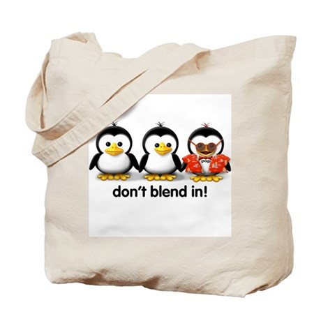 """""""Don't Blend In!"""" Tote Bag"""