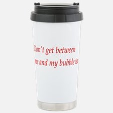 Dont get between my bubble tea Thermos Mug
