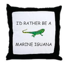I'd Rather Be A Marine Iguana Throw Pillow