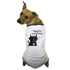 Rose Sez...Naked Is A Costume Dog T-Shirt