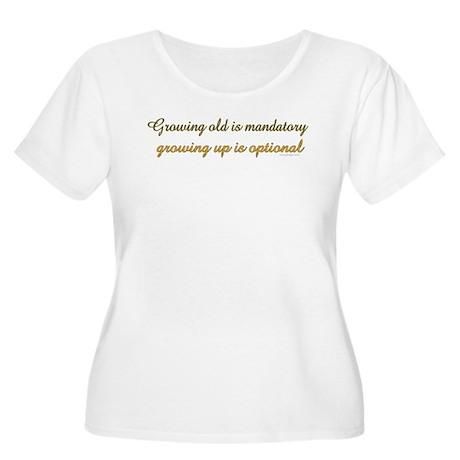 Growing old is mandatory.. Women's Plus Size Scoop