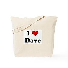 I Love Dave Tote Bag