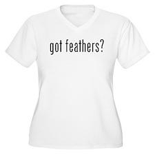 got feathers? T-Shirt