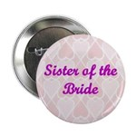 Sister of the Bride Pink Hearts Button