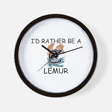 I'd Rather Be A Lemur Wall Clock