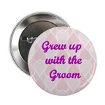 Grew up with the Groom Pink Hearts Button