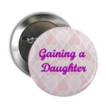 Gaining a Daughter Pink Hearts Button