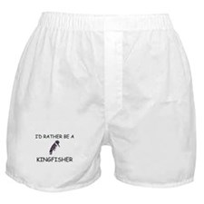 I'd Rather Be A Kingfisher Boxer Shorts