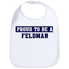 Proud to be Feldman Bib