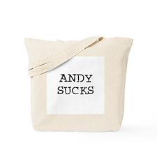Andy Sucks Tote Bag