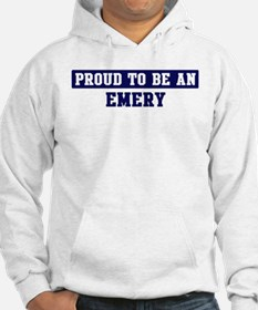 Proud to be Emery Hoodie