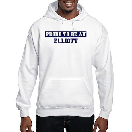 Proud to be Elliott Hooded Sweatshirt