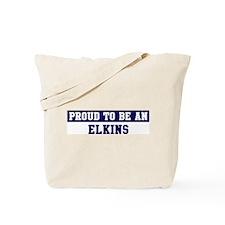 Proud to be Elkins Tote Bag