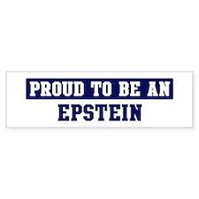 Proud to be Epstein Bumper Bumper Sticker