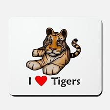 I Love Tigers Mousepad