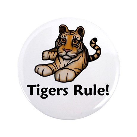 """Tigers Rule! 3.5"""" Button"""
