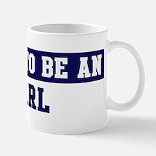 Proud to be Earl Mug