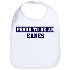 Proud to be Eanes Bib