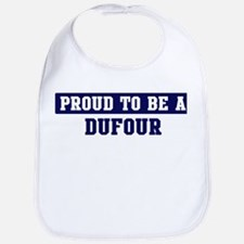Proud to be Dufour Bib