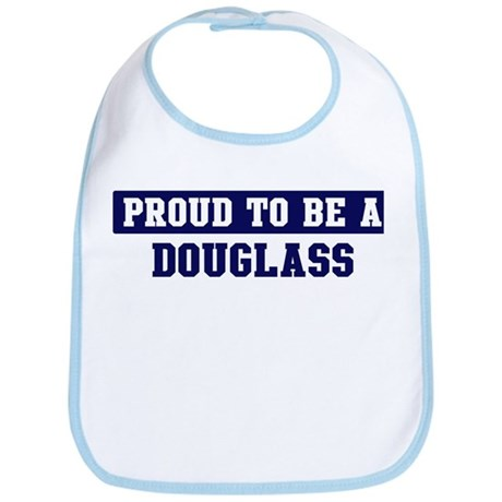 Proud to be Douglass Bib