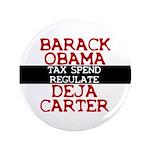 """Deja Carter 3.5"""" Button (100 pack)"""
