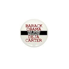 Deja Carter Mini Button