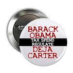 """Deja Carter 2.25"""" Button (10 pack)"""