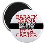 Deja Carter Magnet