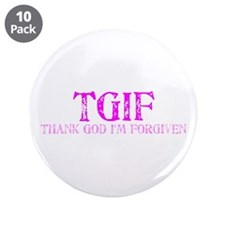 """Pink TGIF 3.5"""" Button (10 pack)"""