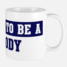 Proud to be Doody Mug
