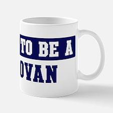 Proud to be Donovan Mug
