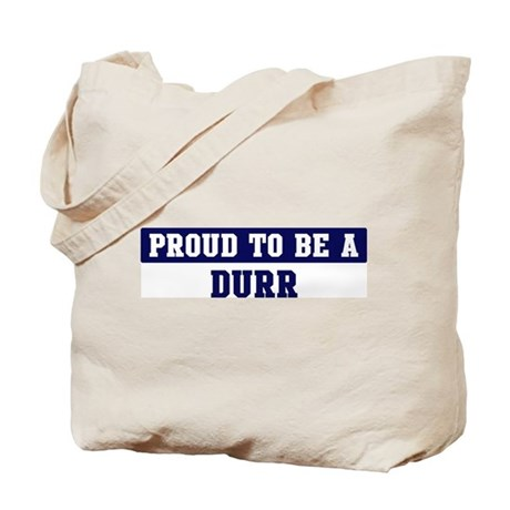 Proud to be Durr Tote Bag