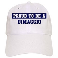 Proud to be Dimaggio Baseball Cap