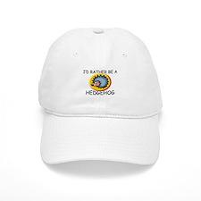 I'd Rather Be A Hedgehog Cap