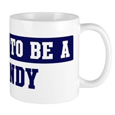 Proud to be Dendy Small Mug