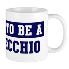 Proud to be Delvecchio Mug