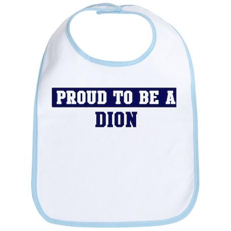 Proud to be Dion Bib