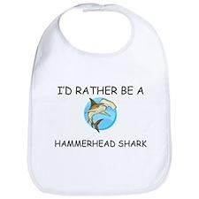 I'd Rather Be A Hammerhead Shark Bib