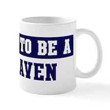 Proud to be Dehaven Mug