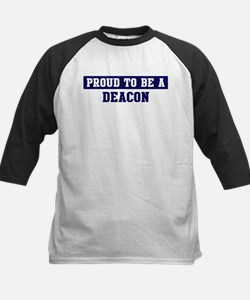 Proud to be Deacon Tee
