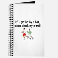 If I Get Hit By A Bus, Please Check My Email Journ