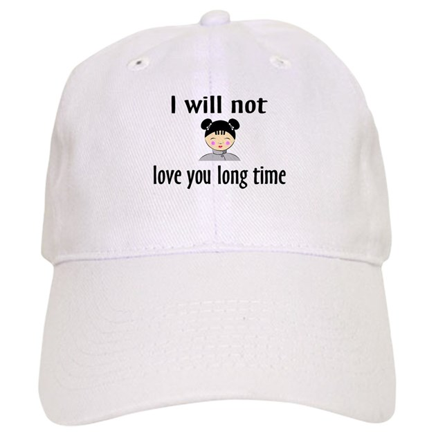 Love Is Not About How Many Days: I Will Not Love You Long Time Baseball Cap By Teezizzle