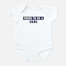 Proud to be Dang Infant Bodysuit
