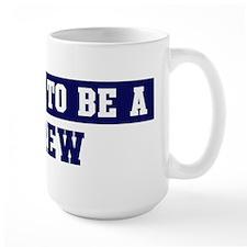 Proud to be Crew Mug