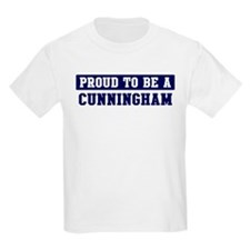 Proud to be Cunningham T-Shirt